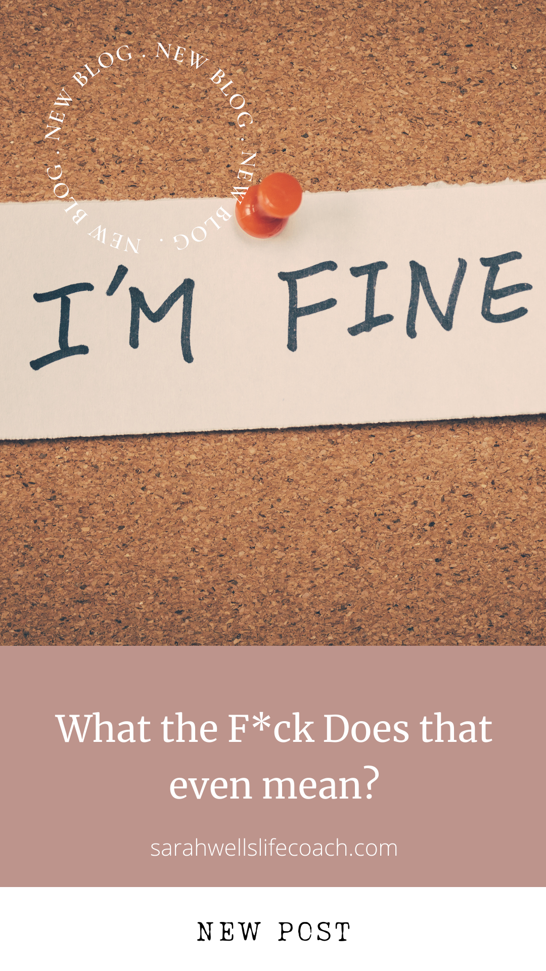 I'm fine written on a piece of paper and pinned to a notice board